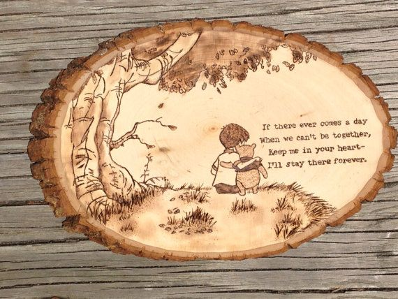 Wood burned Winnie the Pooh quote wall hanging