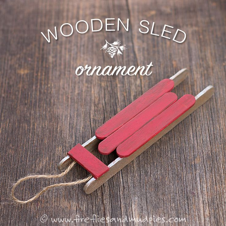 Wooden Sled Ornament | Fireflies and Mud Pies -- Probably the only popsicle stick craft I've ever seen that I truly wanted to not only make, but have.