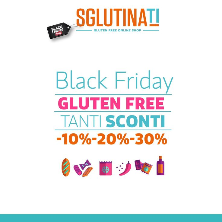 Scopri il Black Friday di Sglutinati Vai nella sezione offerte http://sglutinati.it/offerte/ scegli quali prodotti gustare! Sconti fino al 30%  #blackfriday #glutenfree #sglutinati #senzaglutine #celiachia