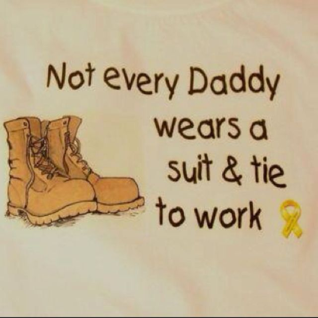"""Not every Daddy wears a suit & tie to work."" - MilitaryAvenue.com"