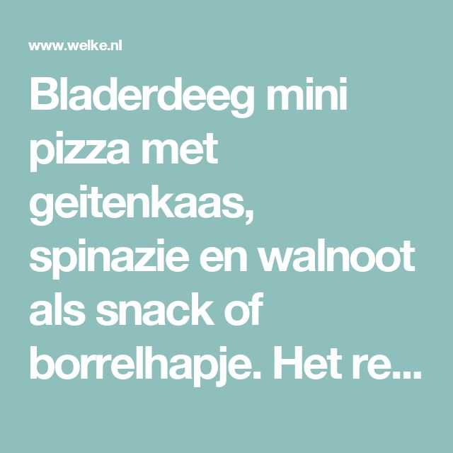 Bladerdeeg mini pizza met geitenkaas, spinazie en walnoot  als snack of borrelhapje. Het recept staat op mijn blog Homemade by Joke.. Foto geplaatst door Homemade By Joke op Welke.nl