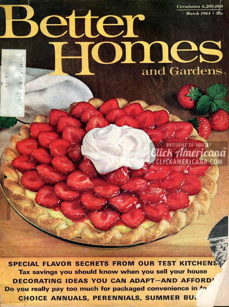 Strawberry Satin Pie recipe (1964) - Click Americana   MY MOM ORDERED THIS MAGAZINE FOR MANY YEARS!!!!!!!!!!!