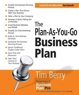 The Plan-As-You-Go Business Plan - Tim Berry The principal author of Business Plan Pro, the country�s bestselling business plan software, simplifies the business planning process and reveals how to create business plans that grow with the business......