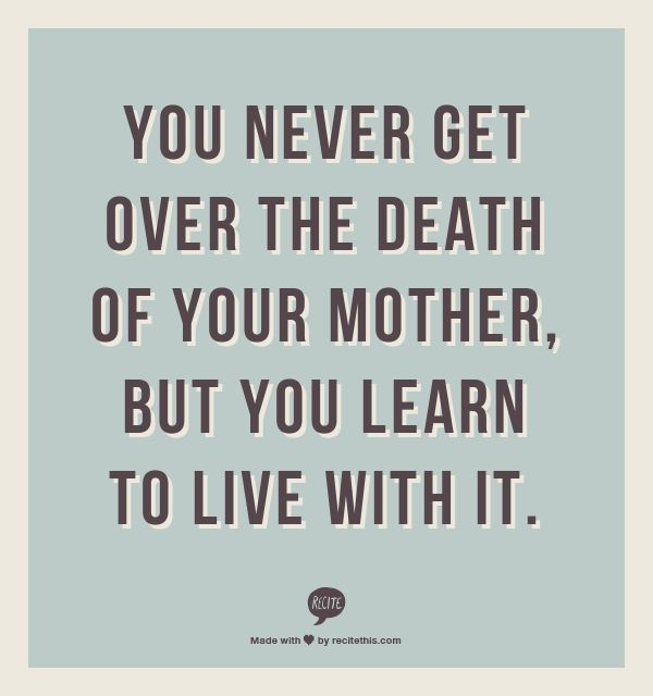 Losing Mom Quotes: The 25+ Best Mother Death Quotes Ideas On Pinterest