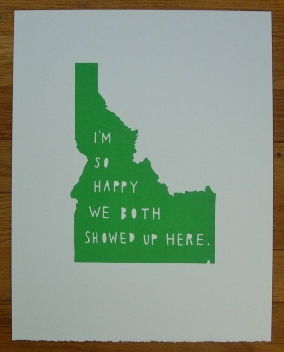 IDAHOI'm So Happy by TwoSarahs on Etsy, $30.00 (for the kitchen or bedroom!)
