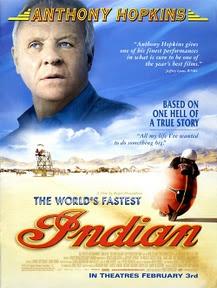 세상에서 가장 빠른 인디언 (The World's Fastest Indian, 2005) – 때로는 평생을 사는 것보다 5분을 빠르게 달리는 것이 더 소중할 때가 있단다.