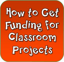 How to Get Funding for Classroom Projects with DonorsChoose.org - Free webinar recording and lots of information about how to write effective DonorsChoose proposals
