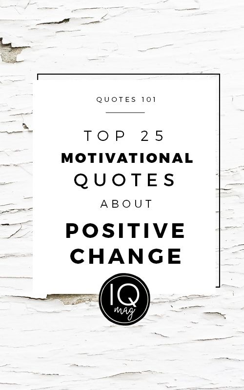 Inspirational and Motivational Quotes about Change - Visit us at InspirationalQuotesMagazine.com for the best inspirational quotes!