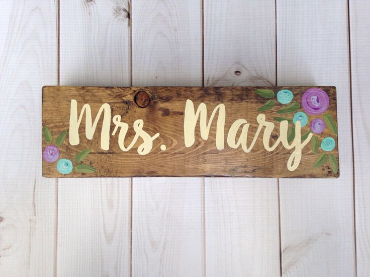 Teacher name sign - desk sign - teacher gift - purple and aqua flowers - hand painted wood sign - teacher name plaque - classroom decor by LillouHandmade on Etsy https://www.etsy.com/listing/489349237/teacher-name-sign-desk-sign-teacher-gift