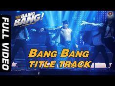 Bang Bang Title Track - Full Video | BANG BANG! | Hrithik Roshan & Katrina Kaif | HD - YouTube