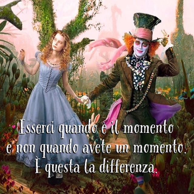 Esserci quando è il momento e non quando avete un momento. È questa la differenza. • # #cappellaiomatto #madhatter #madness #crazy #alice #wonderland #quote #comment #tweegram #life #love #tbt #true #nofilter #word #adorable #kiss #hugs #romance #forever #together #happiness #me #portrait #instalove #xoxo #beautiful #smile #goodmorning
