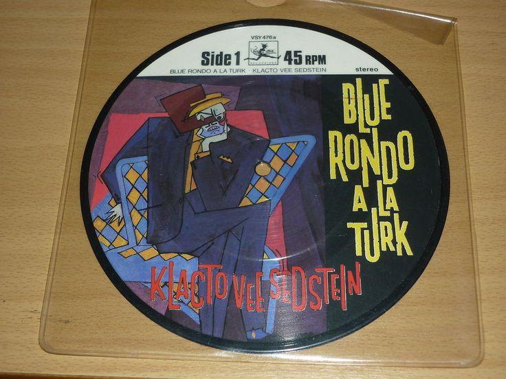 BLUE RONDO A LA TURK - Klacto Vee Sedstein - UK 7 PICTURE DISC