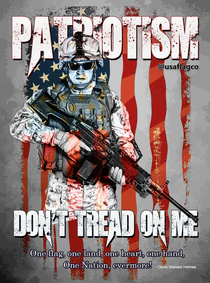 PATRIOTISM: Don't Tread On Me! By USA Flag Co. One flag, one land, one heart, one hand, One Nation, evermore! - Oliver Wendell Holmes