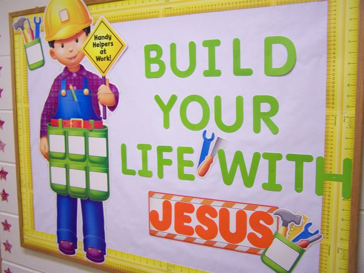 Build You Life With Jesus Bulletin Board Idea