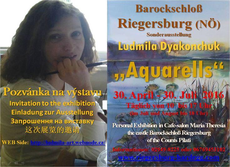 "Sonderausstellung in Barockschloß Riegersburg (NÖ) - Ludmila Dyakonchuk ""Aquarells"" :: Ludmila-Art"