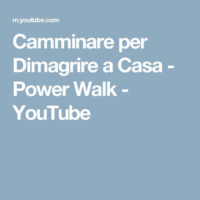 Camminare per Dimagrire a Casa - Power Walk - YouTube