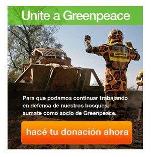 ¡Unite a Greenpeace! ¡Vos podes ayudar a salvar el medio ambiente! www.greenpeace.org.ar
