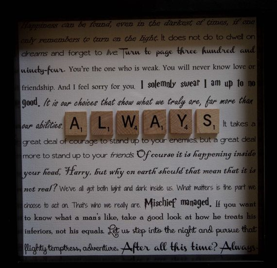 After All This Time Always. Harry Potter Quotes Always by Mosaiq