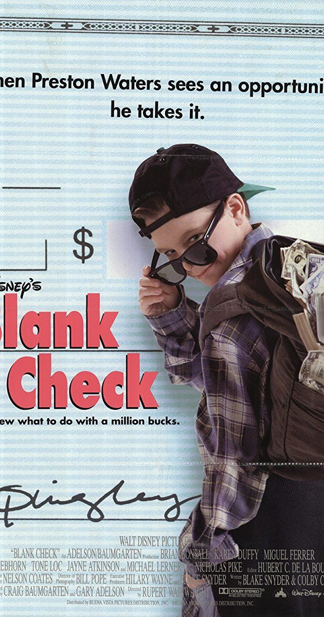 Blank Check 🌟🌟   Directed by Rupert Wainwright. With Brian Bonsall, Karen Duffy, James Rebhorn, Jayne Atkinson. A young boy inadvertently gains possession of a check for one million dollars, which he proceeds to spend, unaware that the gangsters it belongs to are in pursuit.