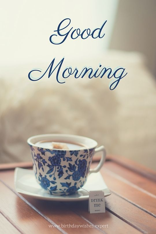 Good Morning cup of tea