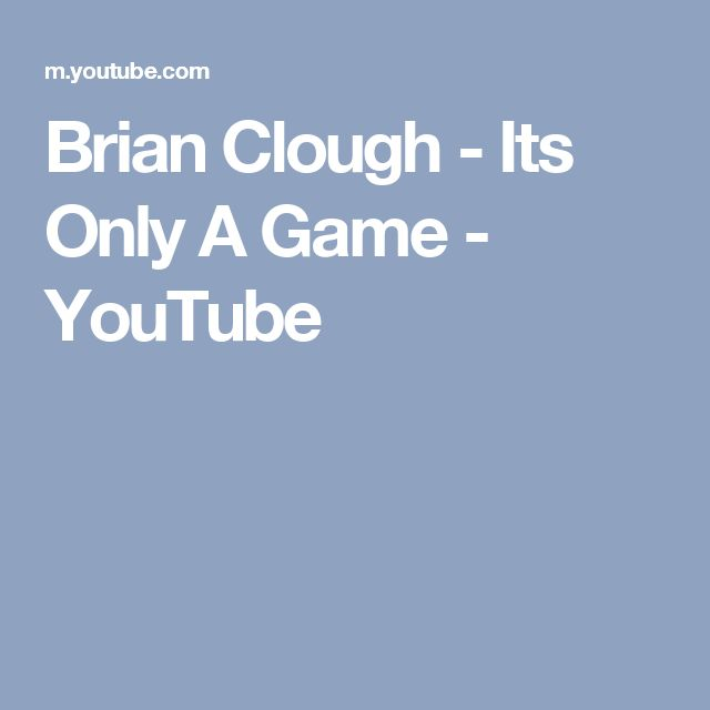 Brian Clough - Its Only A Game - YouTube
