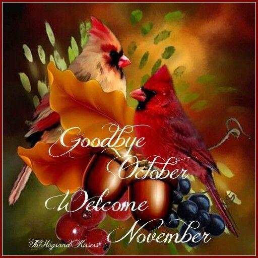 Goodbye October Welcome November november hello november november quotes hello…