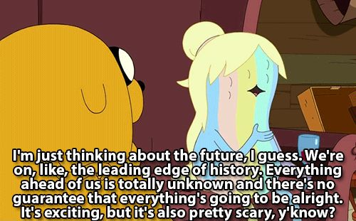 "When Jake Jr. verbalized our overwhelming fear of the future. | 19 Times ""Adventure Time"" Really Wanted To Make You Cry"