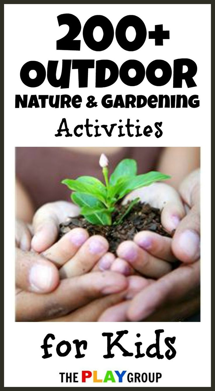 Outdoor Nature & Gardening Activities for kids . . .