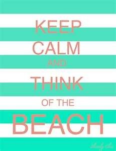 let's go to the beach, beachHappy Thoughts, Cant Wait, Life, Quotes, The Ocean, At The Beach, Summer, Keepcalm, Keep Calm