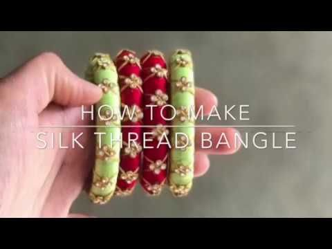 silk thread bangles making - YouTube