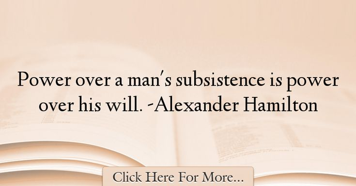Alexander Hamilton Quotes About Power - 56714