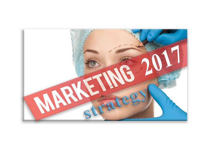 Best Plastic Surgery Marketing Strategy in 2017 - Learn the Top 3 Marketing Strategies you must use in 2017 if you want to grow your plastic surgery practice online.    #plastic #surgery #marketing #consultant