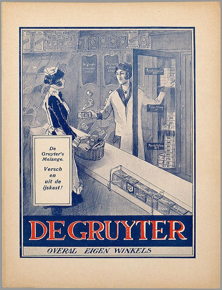 . De Gruyter. Was the equivelant to Sainsbury's in the day of...