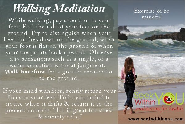 *Monday Meditation- Try a Walking Meditation* Be mindful while exercising. Walking is an excellent way to relieve stress. Combine walking with the power of meditation and you magnify the benefits. Walk and train yourself to be in the present moment. Train yourself to observe what you are doing now and release thoughts and/or worries of the past or future.