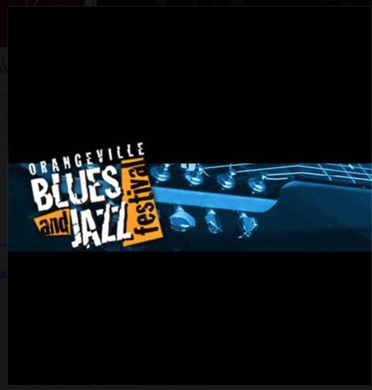 Jazz and Blues Fest on this weekend! Who are you going to see? Orangeville
