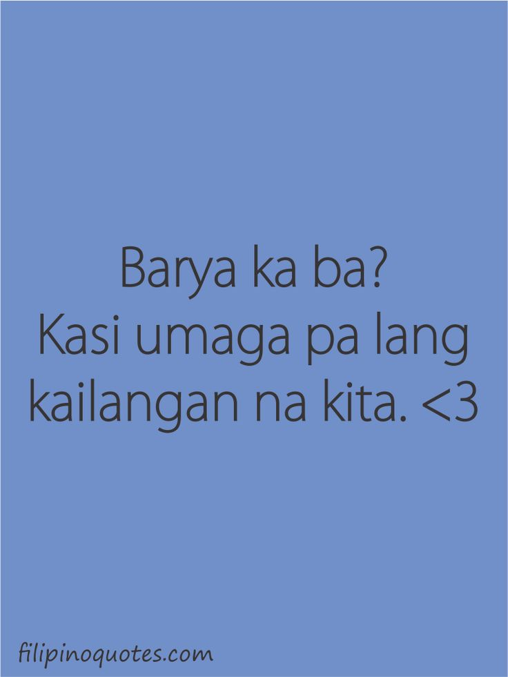 Love Quotes For Him Tagalog Pick Up Lines : quotes tumblr bisaya Pick Up Lines Tumblr Tagalog Love funny quotes ...