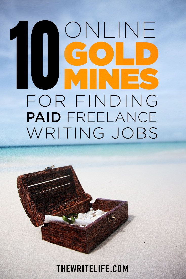 10 Online Gold Mines for Finding Paid Freelance Writing Jobs | The Write Life