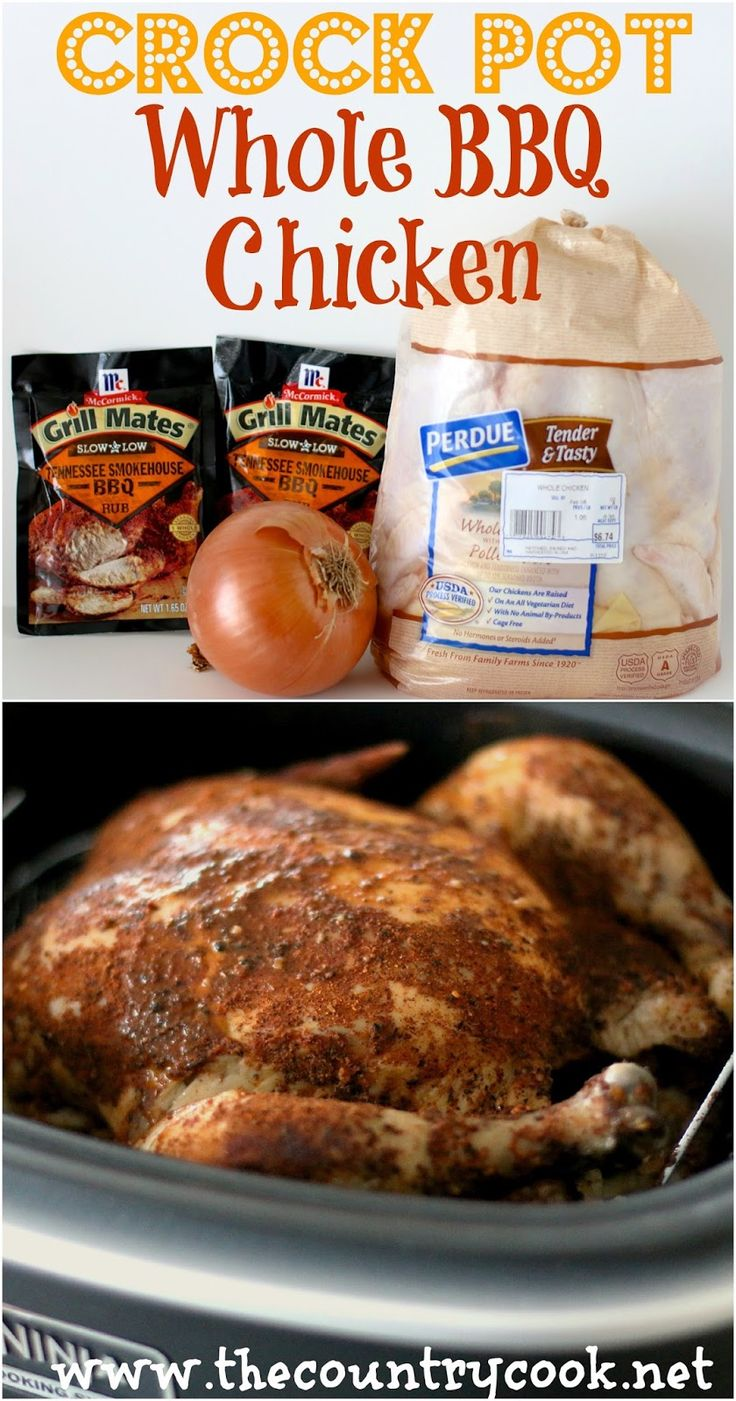 The Country Cook: Crock Pot Whole BBQ Chicken - only 4 ingredients. Love recipes like this! Lip-smacking good!