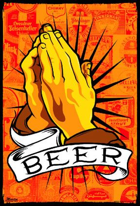 Thank you Lord... for beer.