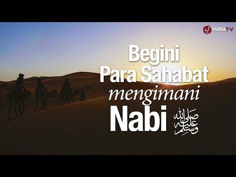 Ceramah Singkat: Begini Para Sahabat Mengimani Nabi part 1 - Ustadz Dr. Sofyan Baswedan MA.