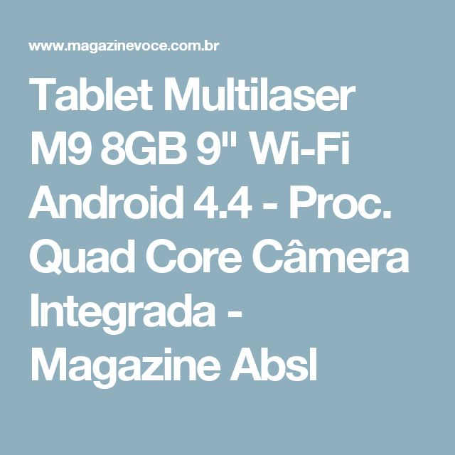 "Tablet Multilaser M9 8GB 9"" Wi-Fi Android 4.4 - Proc. Quad Core Câmera Integrada - Magazine Absl"