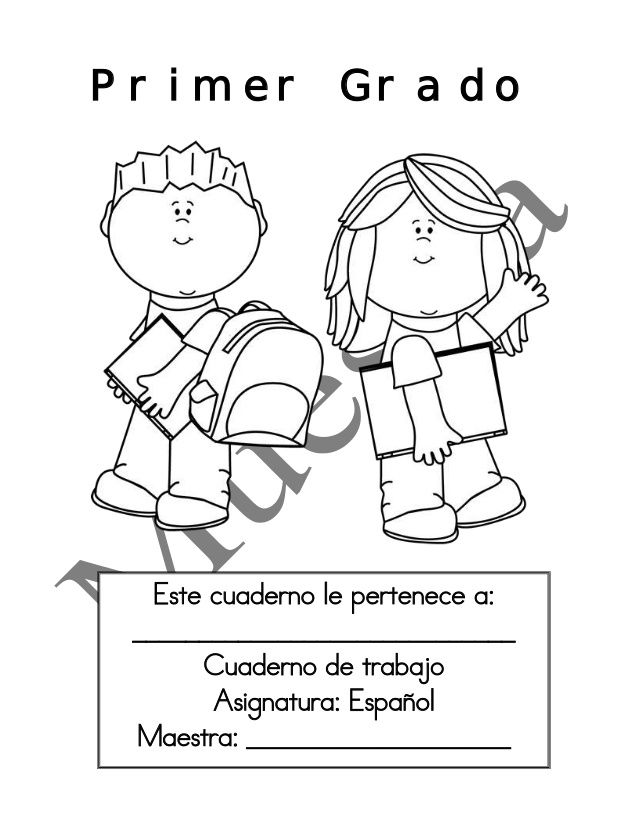 Primer Grado  Este cuaderno le pertenece a:  _____________________________  Cuaderno de trabajo  Asignatura: Español  Maes...
