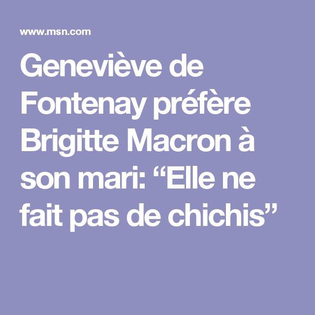 """Geneviève de Fontenay préfère Brigitte Macron à son mari: """"Elle ne fait pas de chichis"""""""