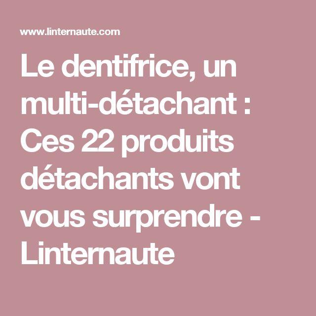 Le dentifrice, un multi-détachant : Ces 22produits détachants vont vous surprendre - Linternaute