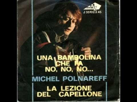Michel Polnareff - Una bambolina che fa no, no, no ...