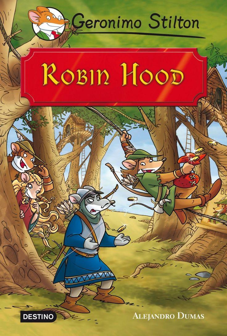 MAIG-2016. Geronimo Stilton. Robin Hood. Ficció (9-11 anys). Aventures