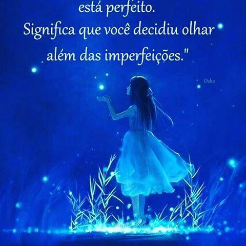 """""""Ser feliz não significa que tudo está perfeito. Significa que você decidiu olhar além das imperfeições."""" #Feliz #imperfeição #perfeição #viverdeamor #amor #fé #Deus #oração #Prece #vida #paz #Bênção #gratidão #Luz #Bem #espiritualidade #2017 #27denovembro #noite #Boanoite"""