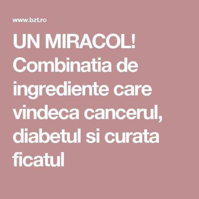 UN MIRACOL! Combinatia de ingrediente care vindeca cancerul, diabetul si curata ficatul