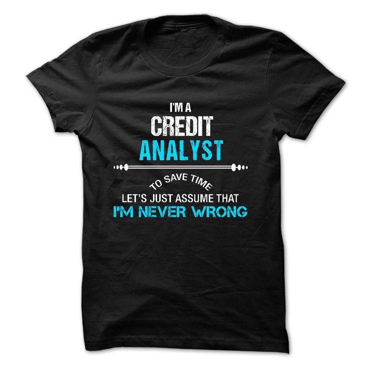 Love being -- CREDIT-ANALYST T Shirt, Hoodie, Sweatshirt