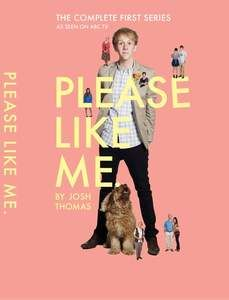 Please Like Me - Series 1 DVD. Based on the award-winning comedy of Josh Thomas, the six-part series is about cavoodles, custard tarts, boyfriends and girlfriends. Mostly, though, it's about growing up quickly and realising that your parents are not heroes, but big dopes with no idea what's going on – just like you. $29.99